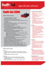 Specificatii tehnice Swift Cut 3000 SWIFT CUT