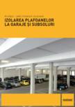 Placi minerale izolatoare pentru izolarea plafoanelor la garaje si subsoluri Multipor