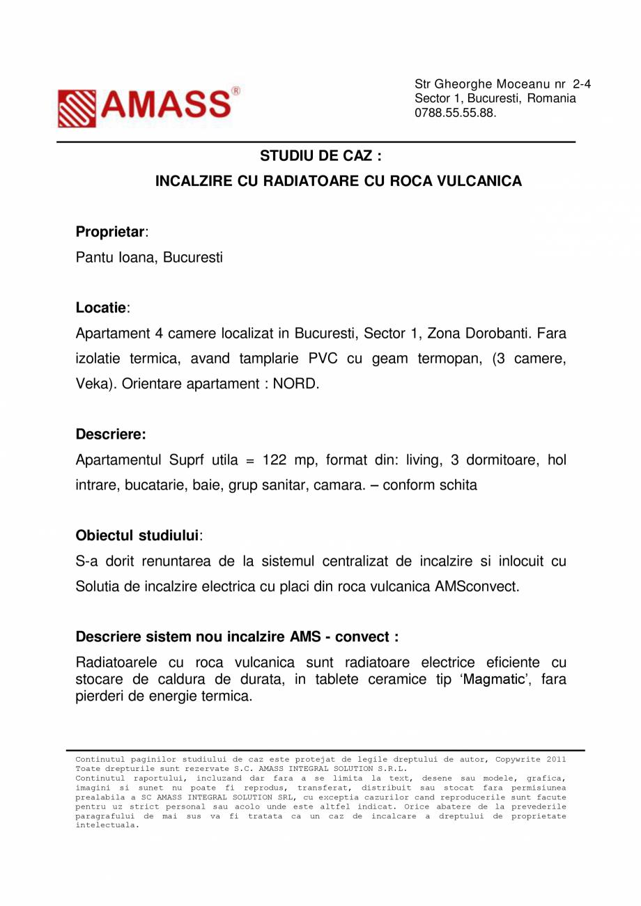 Pagina 3 - Studiu de caz - Incalzire cu radiatoare cu roca vulcanica AMASS Visage, Diamant...