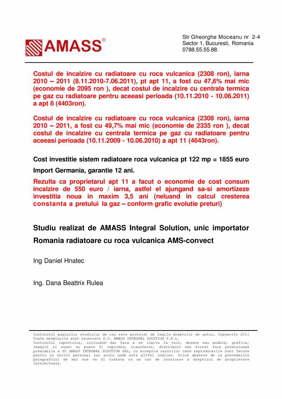 Pagina 6 - Studiu de caz - Incalzire cu radiatoare cu roca vulcanica AMASS Visage, Diamant...