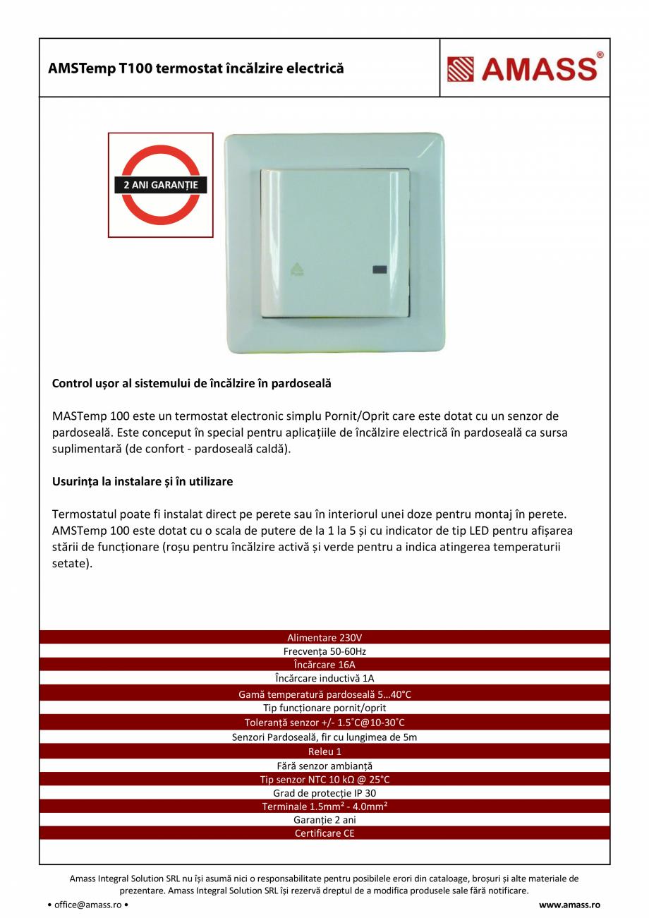 Pagina 1 - Termostat incalzire electrica AMASS T100 Fisa tehnica Romana Control ușor al sistemului ...