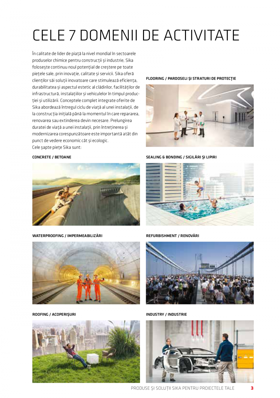 Pagina 3 - Produse si solutii Sika pentru proiectele tale  Catalog, brosura Romana elor chimice...