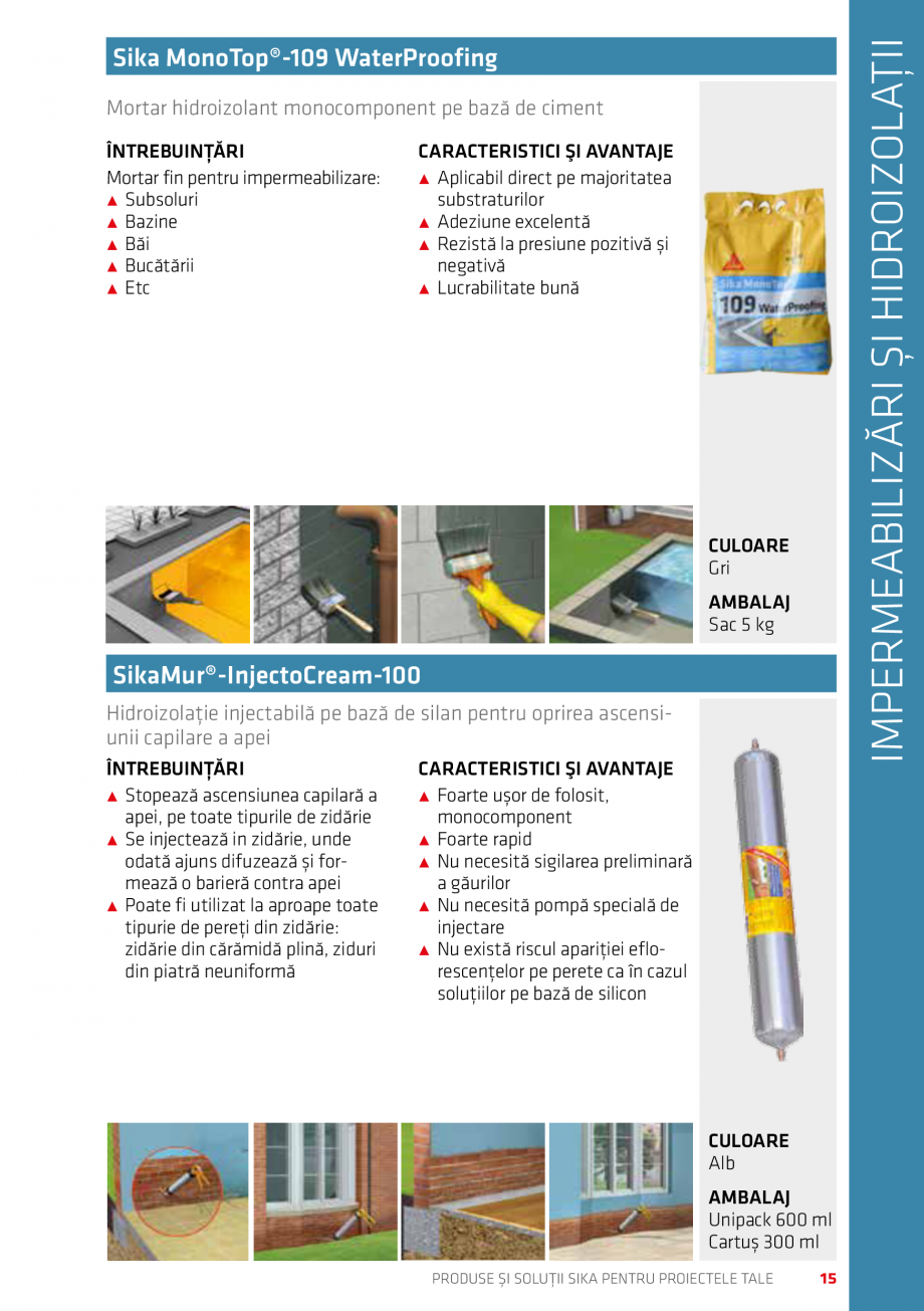 Pagina 15 - Produse si solutii Sika pentru proiectele tale  Catalog, brosura Romana .....18 Sika®...