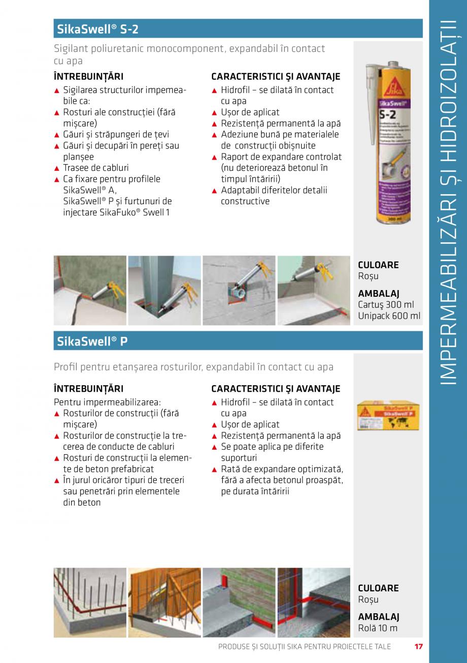 Pagina 17 - Produse si solutii Sika pentru proiectele tale  Catalog, brosura Romana  partenerilor...