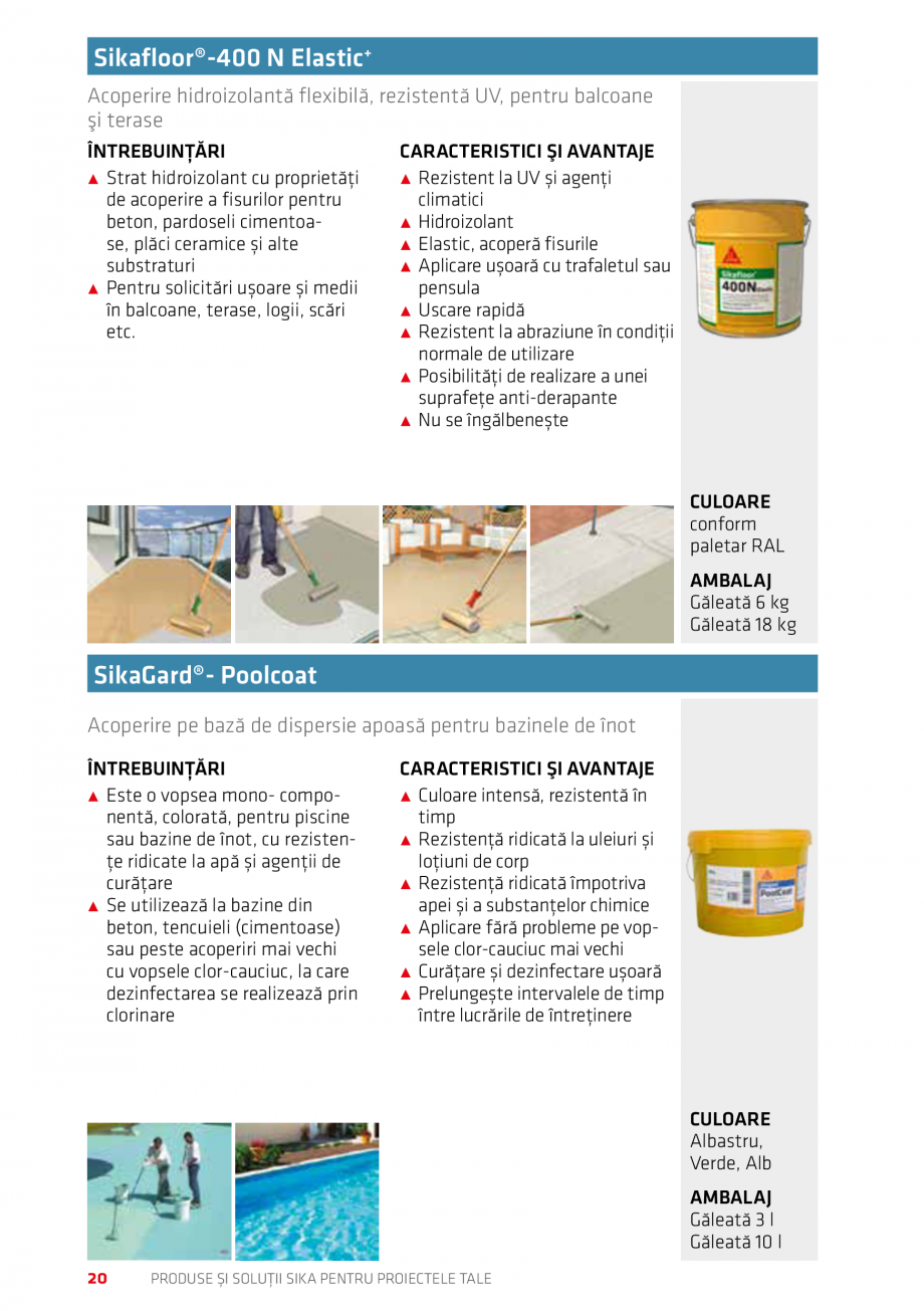 Pagina 20 - Produse si solutii Sika pentru proiectele tale  Catalog, brosura Romana rcaj CE  CULOARE...