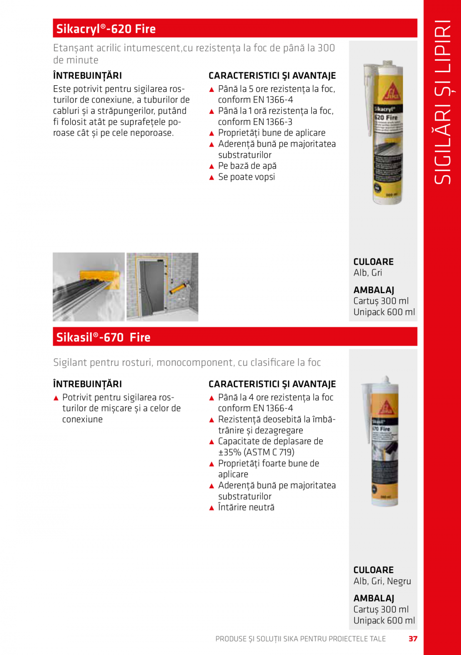 Pagina 37 - Produse si solutii Sika pentru proiectele tale  Catalog, brosura Romana Alt beneficiu...