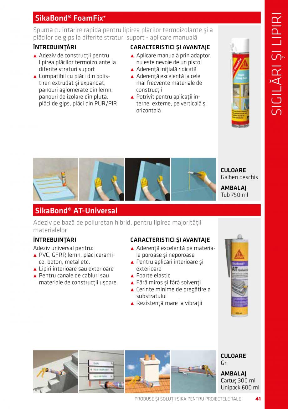 Pagina 41 - Produse si solutii Sika pentru proiectele tale  Catalog, brosura Romana �dirii,...
