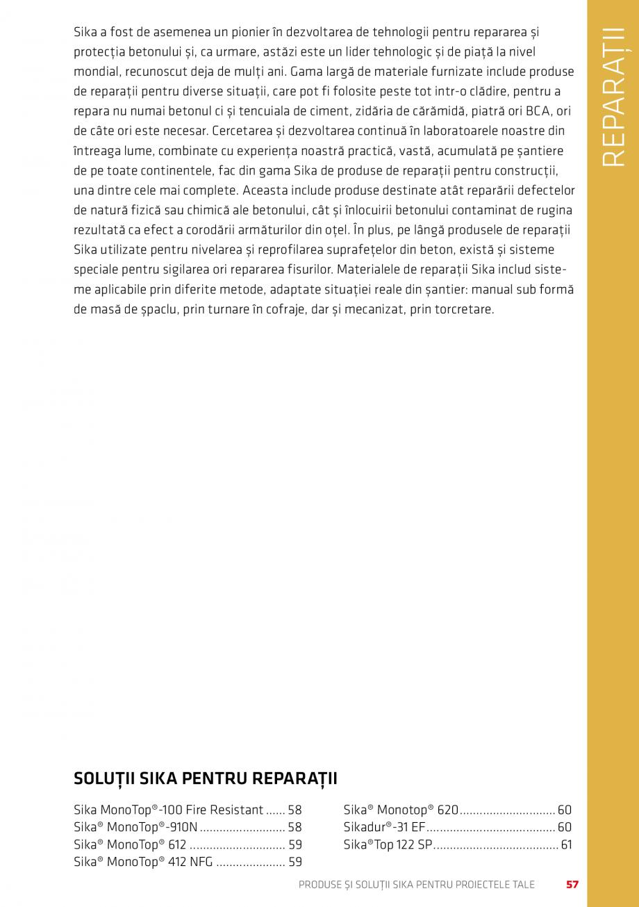 Pagina 57 - Produse si solutii Sika pentru proiectele tale  Catalog, brosura Romana oase cât și pe...