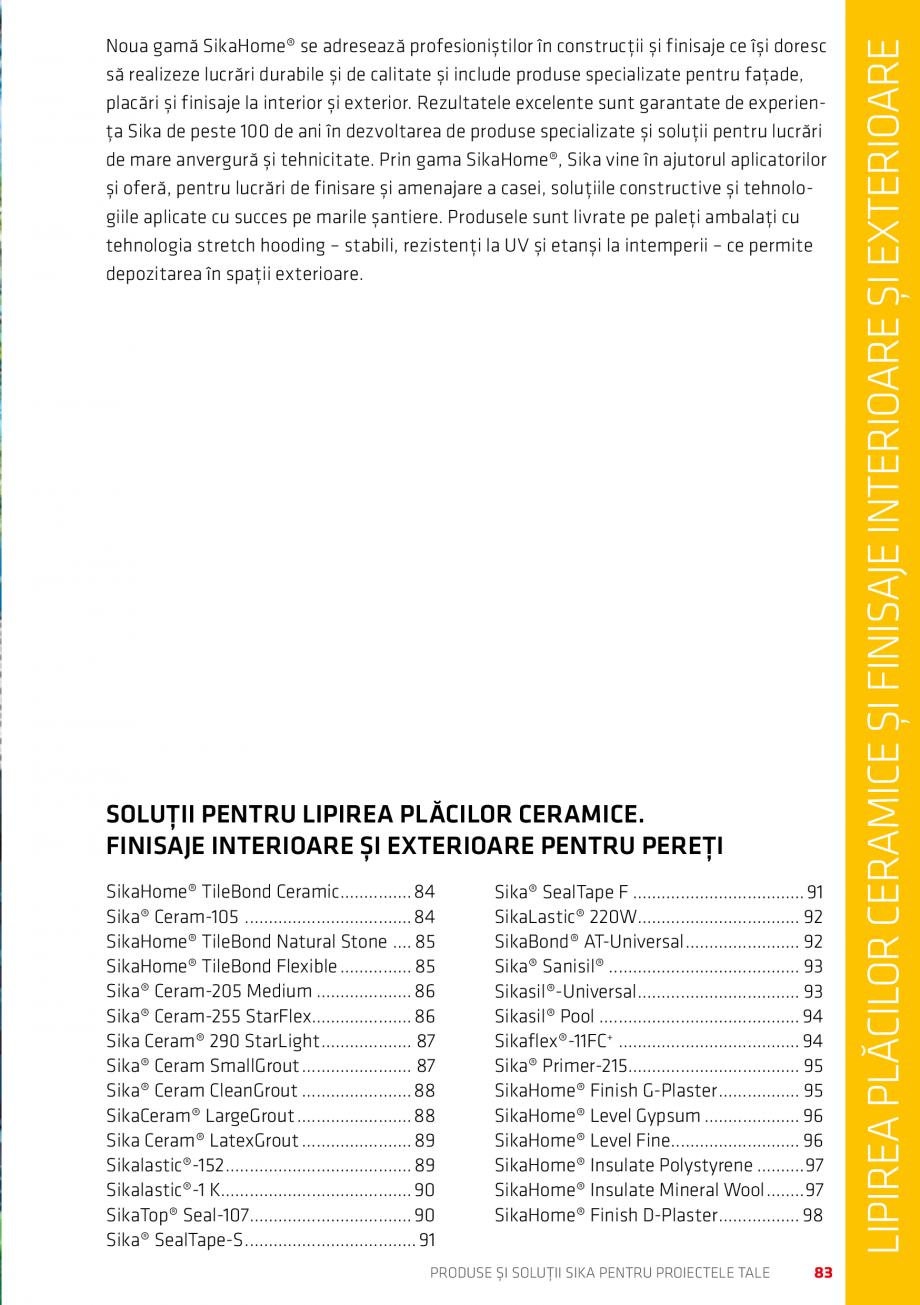 Pagina 83 - Produse si solutii Sika pentru proiectele tale  Catalog, brosura Romana u umplerea...