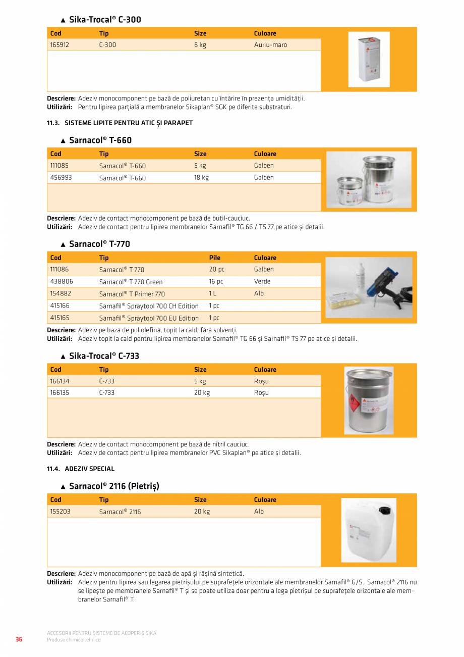 Pagina 40 - Accesorii pentru sisteme de acoperis  Catalog, brosura Romana TE PRIN INJECȚIE CU...