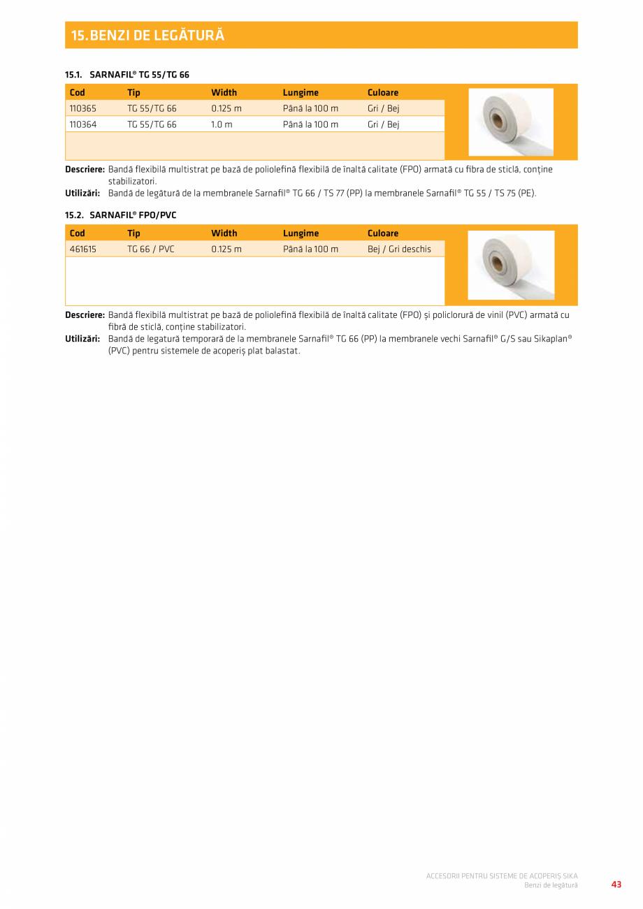 Pagina 47 - Accesorii pentru sisteme de acoperis  Catalog, brosura Romana  Utilizări: Piese...