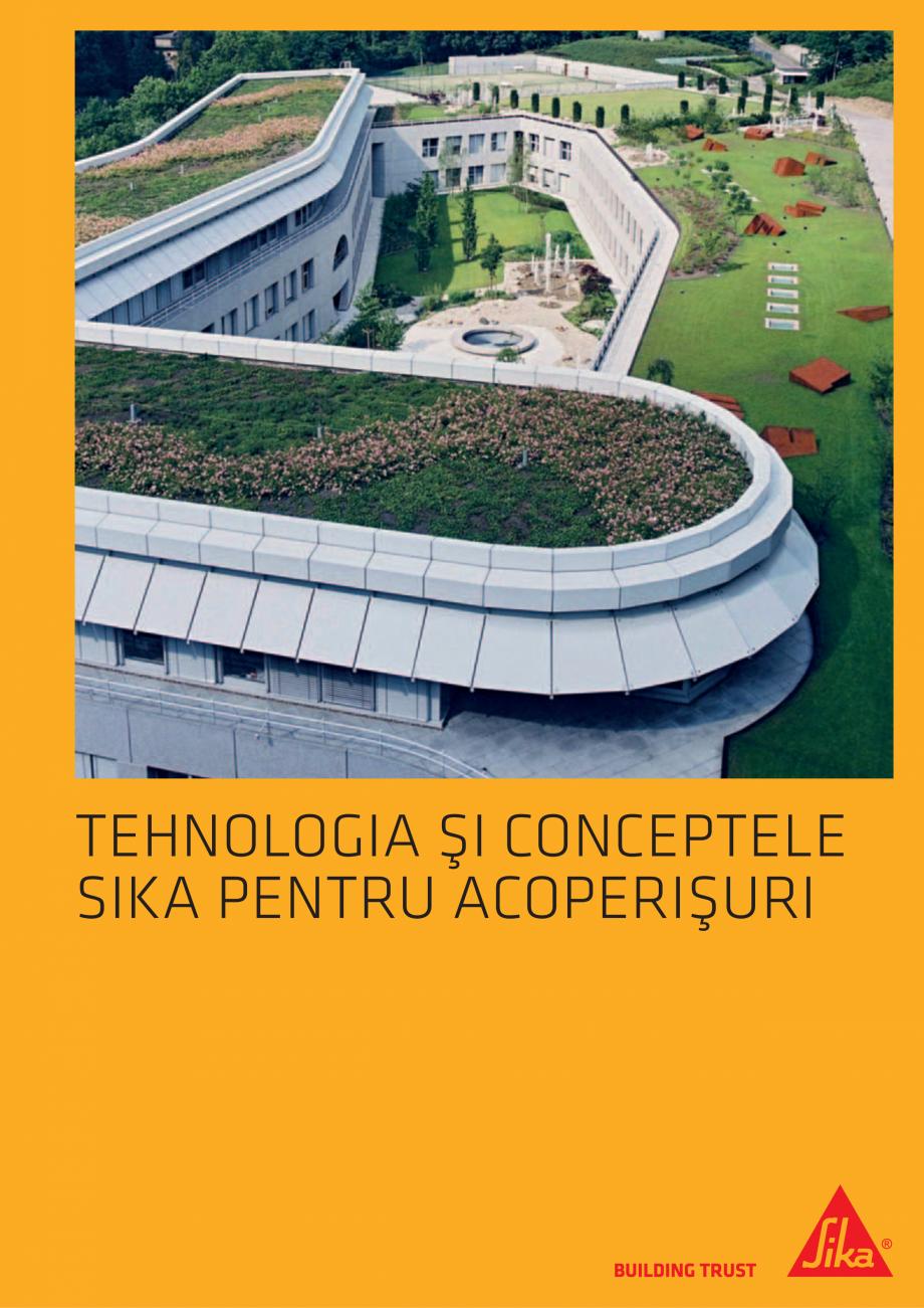Pagina 1 - Tehnologia si conceptele SIKA pentru acoperisuri  Catalog, brosura Romana TEHNOLOGIA ŞI ...