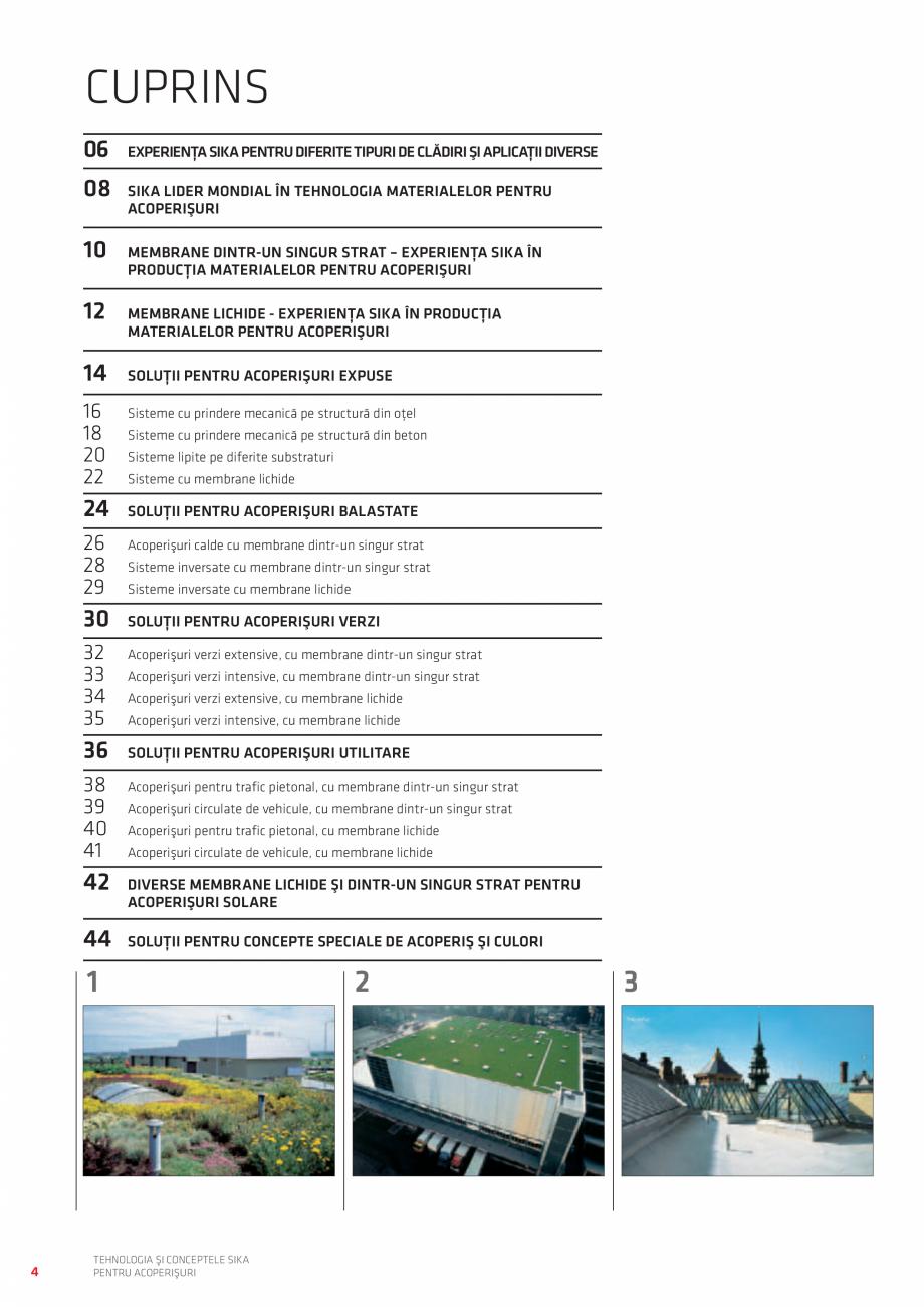 Pagina 4 - Tehnologia si conceptele SIKA pentru acoperisuri  Catalog, brosura Romana  cu membrane...