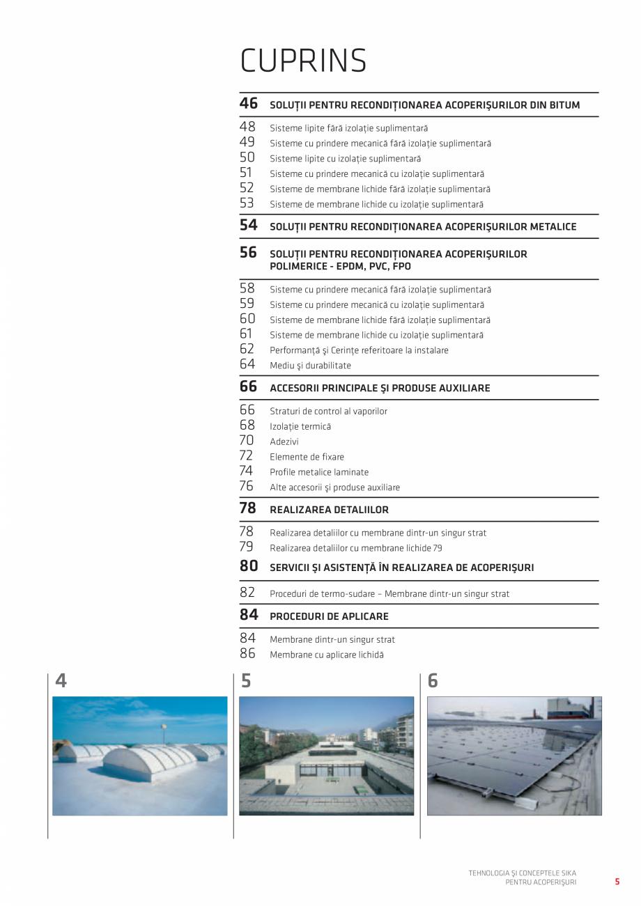 Pagina 5 - Tehnologia si conceptele SIKA pentru acoperisuri  Catalog, brosura Romana SERVICII ŞI...
