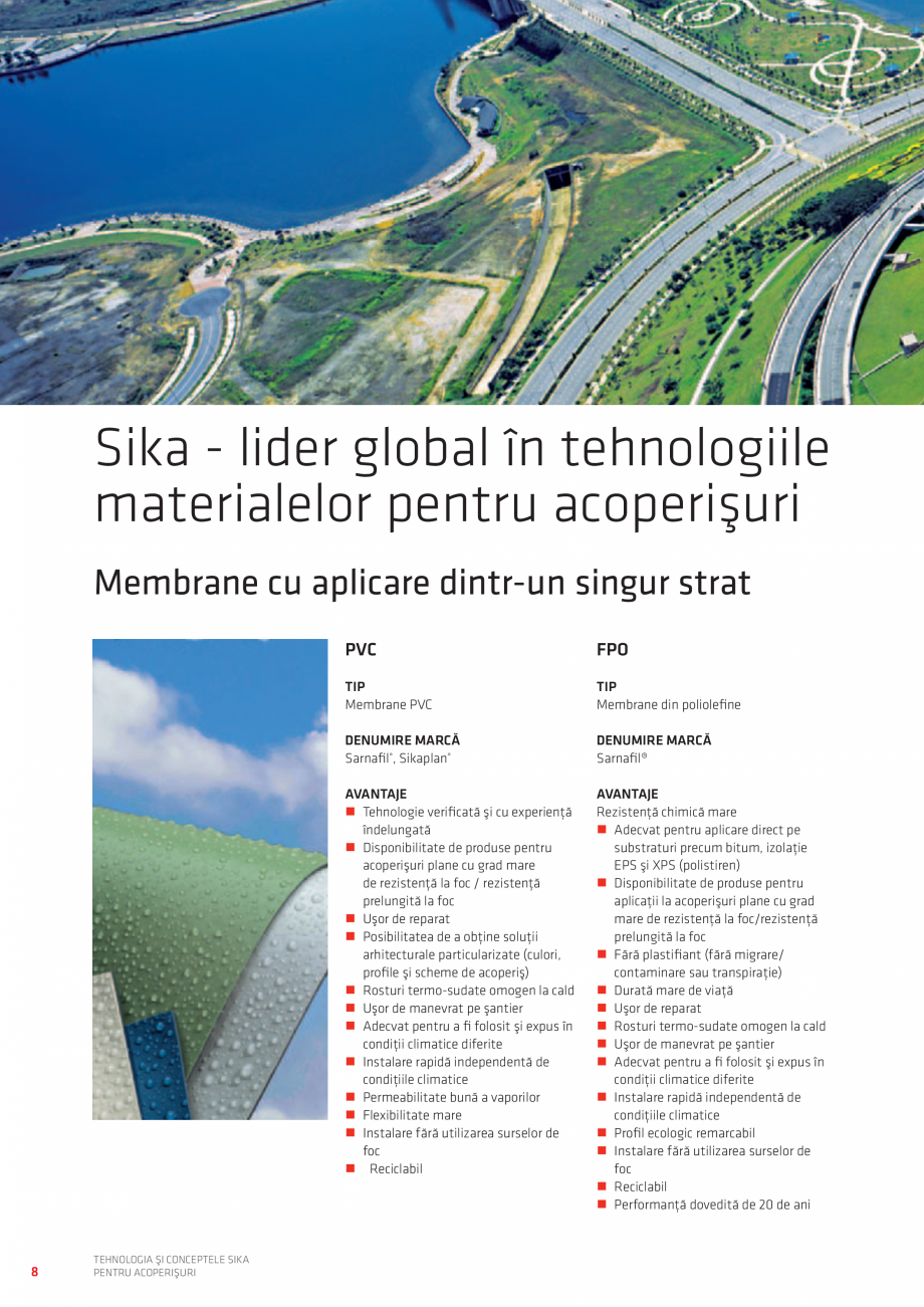 Pagina 8 - Tehnologia si conceptele SIKA pentru acoperisuri  Catalog, brosura Romana s în condiţii...