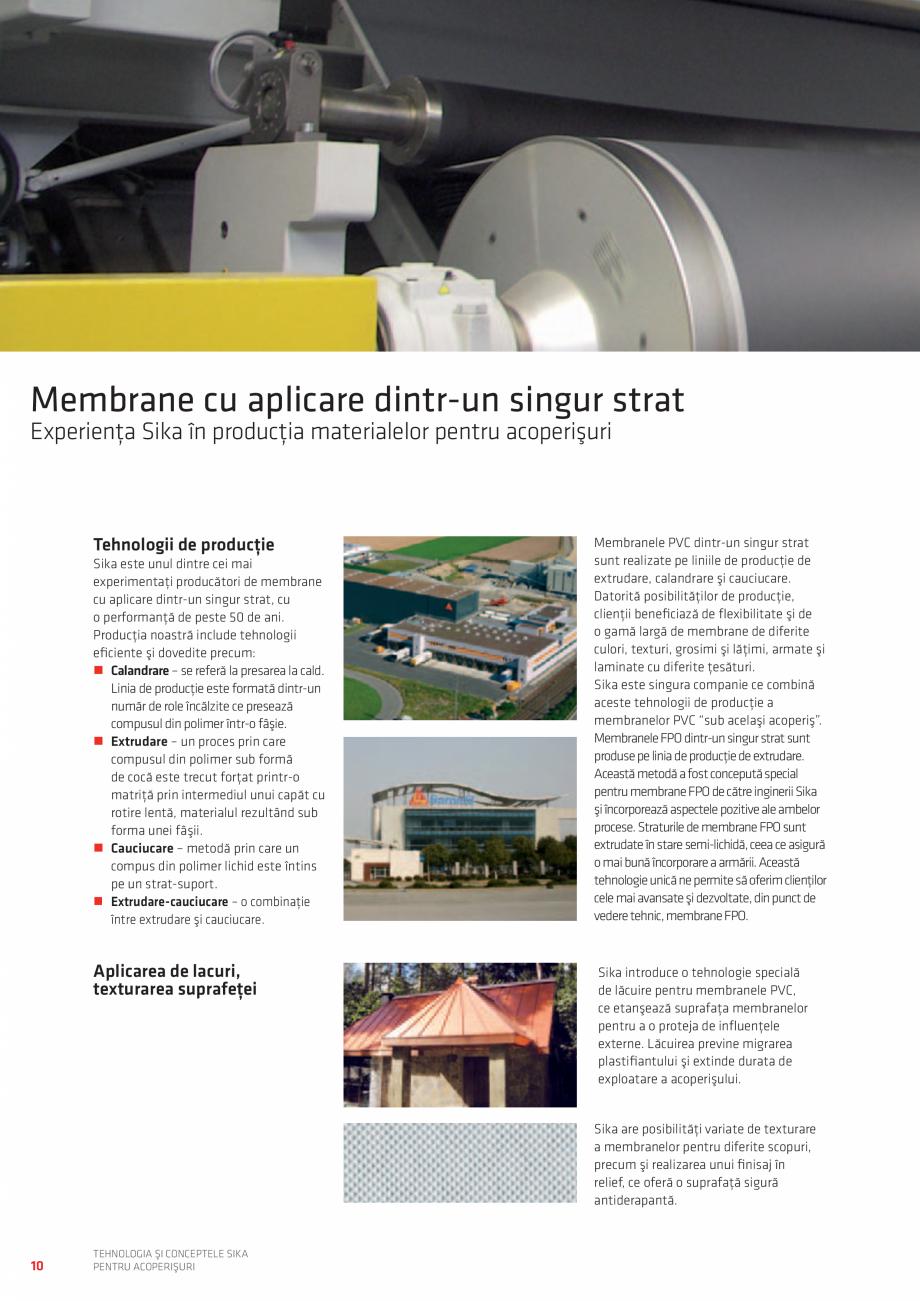 Pagina 10 - Tehnologia si conceptele SIKA pentru acoperisuri  Catalog, brosura Romana d. Linia de...