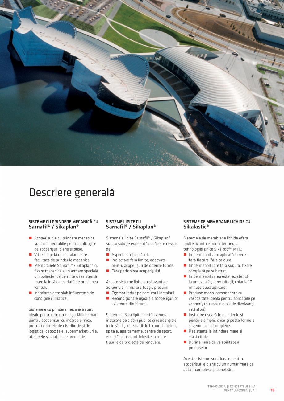 Pagina 15 - Tehnologia si conceptele SIKA pentru acoperisuri  Catalog, brosura Romana  de...