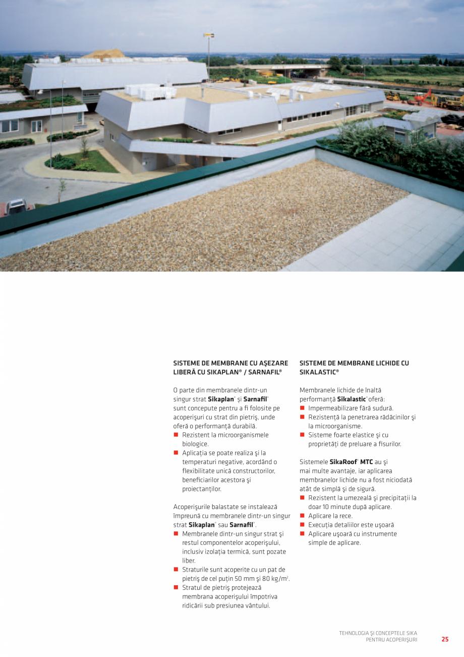 Pagina 25 - Tehnologia si conceptele SIKA pentru acoperisuri  Catalog, brosura Romana a compresiune ...