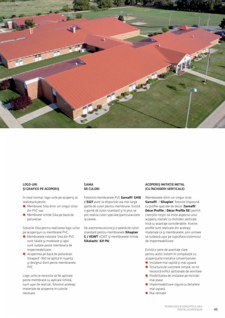 Pagina 45 - Tehnologia si conceptele SIKA pentru acoperisuri  Catalog, brosura Romana TERNERE...