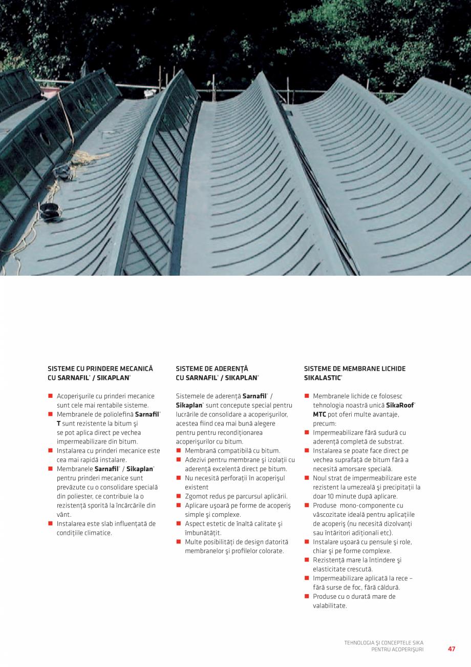 Pagina 47 - Tehnologia si conceptele SIKA pentru acoperisuri  Catalog, brosura Romana ��Membrană...