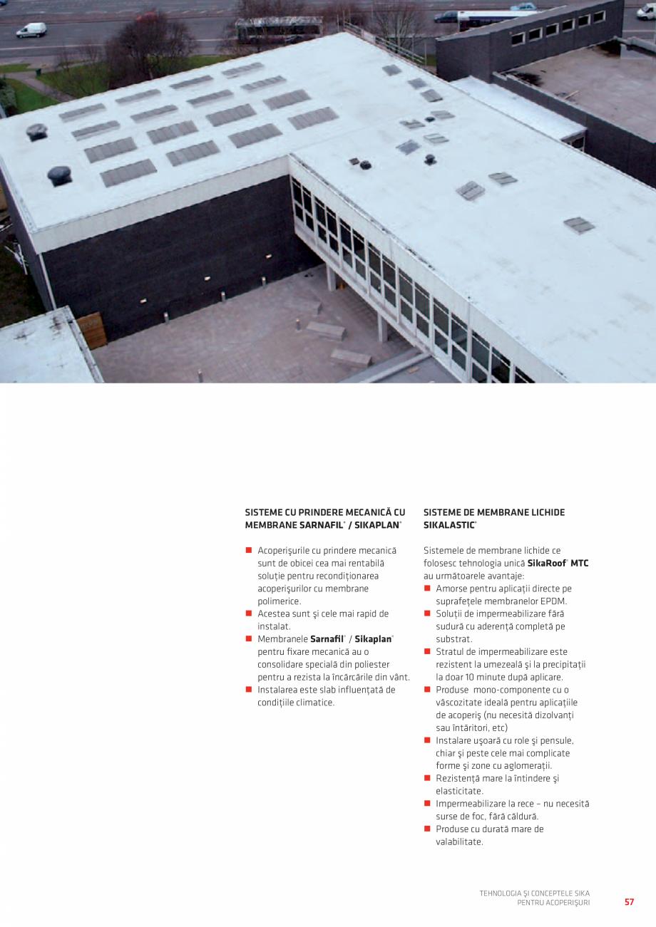 Pagina 57 - Tehnologia si conceptele SIKA pentru acoperisuri  Catalog, brosura Romana  ACOPERIŞURI ...