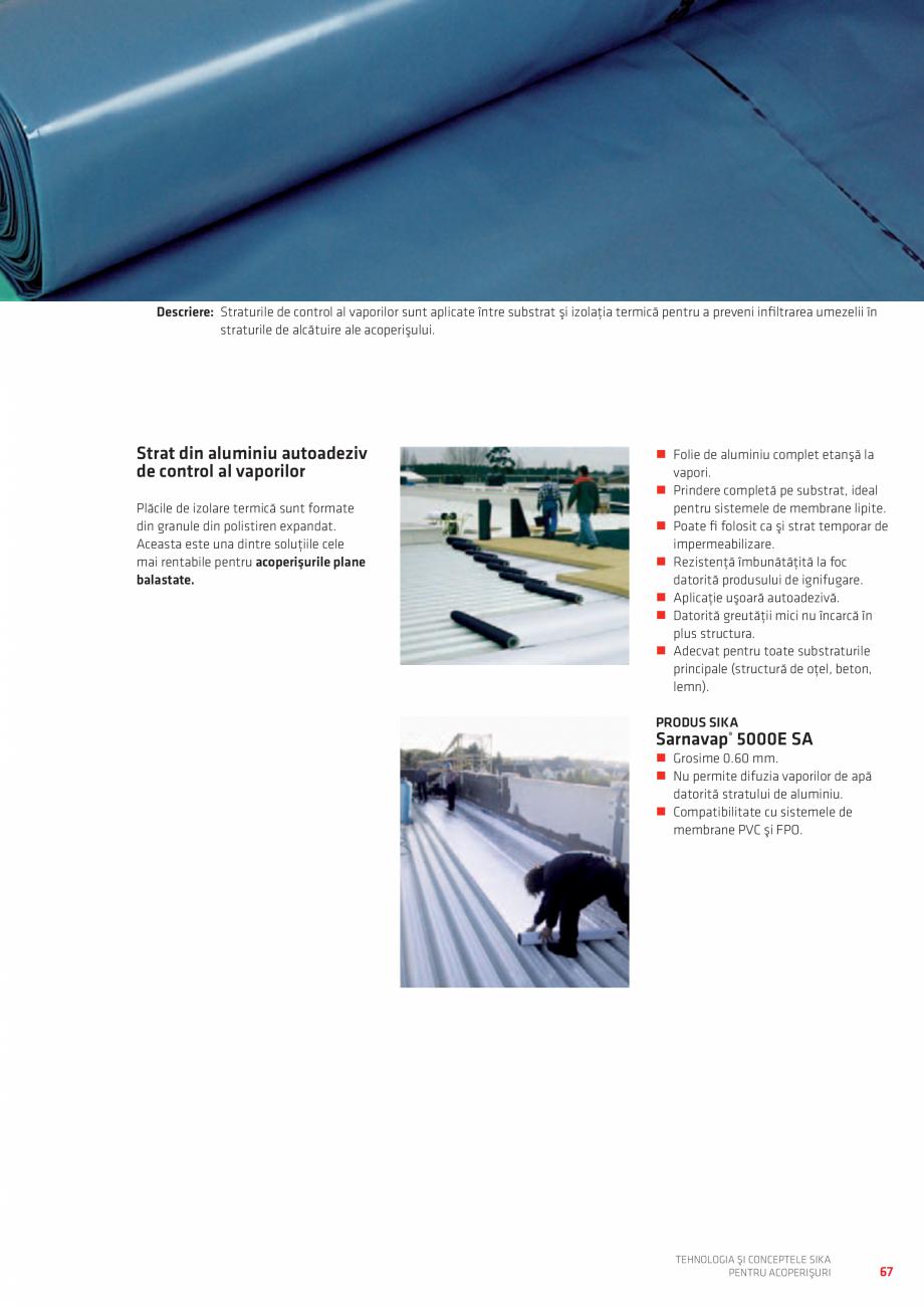 Pagina 67 - Tehnologia si conceptele SIKA pentru acoperisuri  Catalog, brosura Romana ă şi...