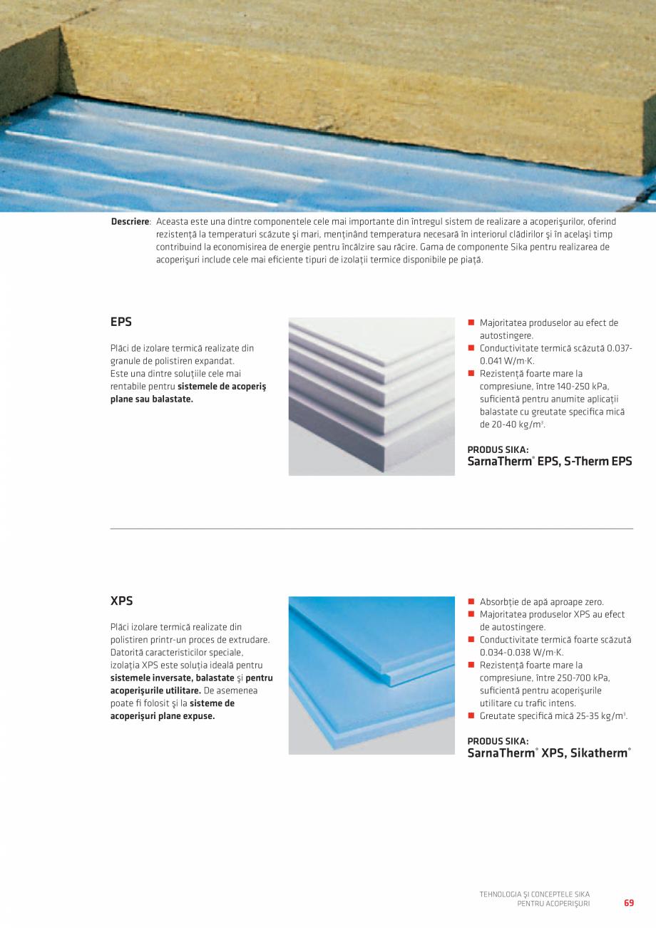Pagina 69 - Tehnologia si conceptele SIKA pentru acoperisuri  Catalog, brosura Romana e acoperire...