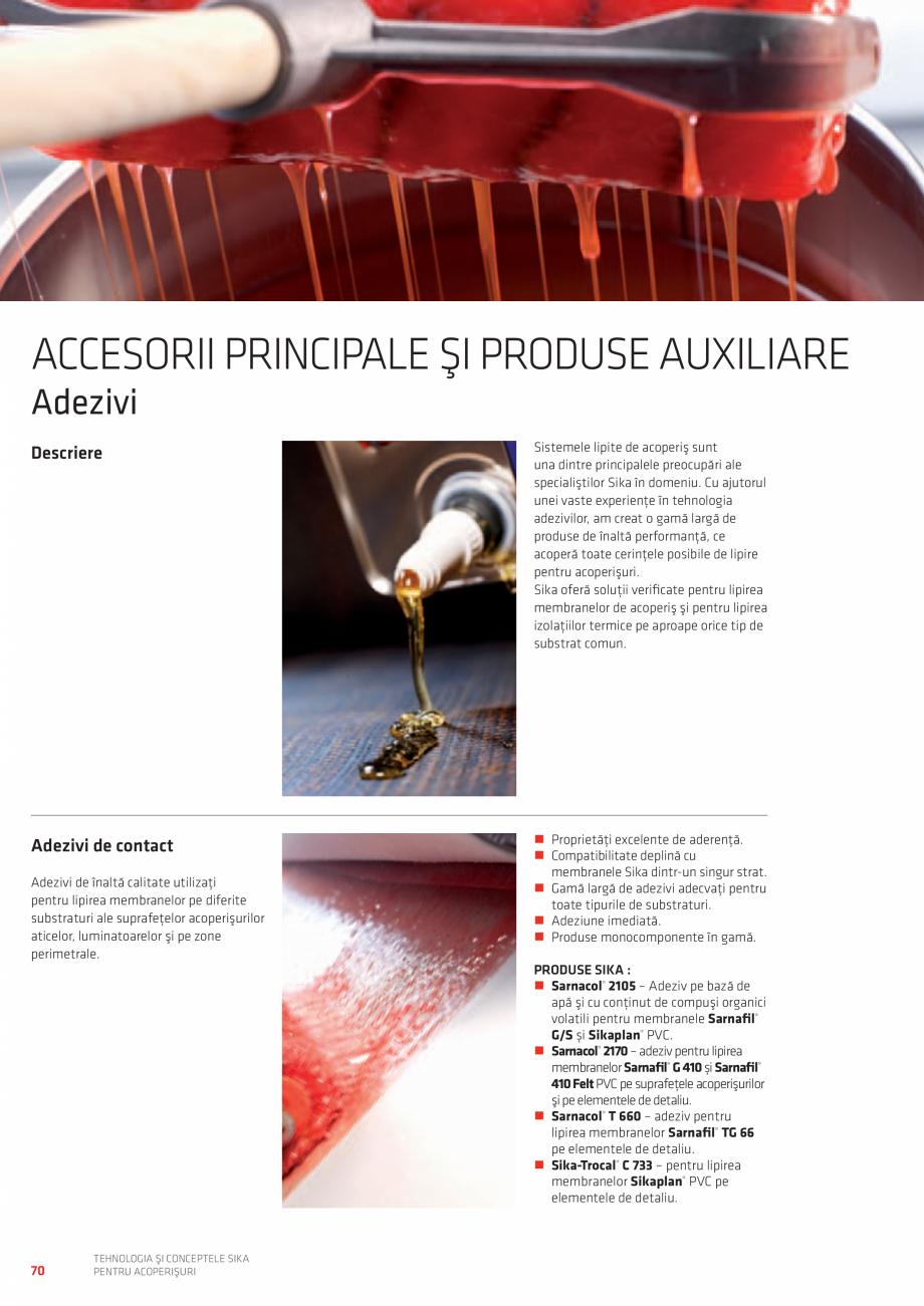 Pagina 70 - Tehnologia si conceptele SIKA pentru acoperisuri  Catalog, brosura Romana , după caz....