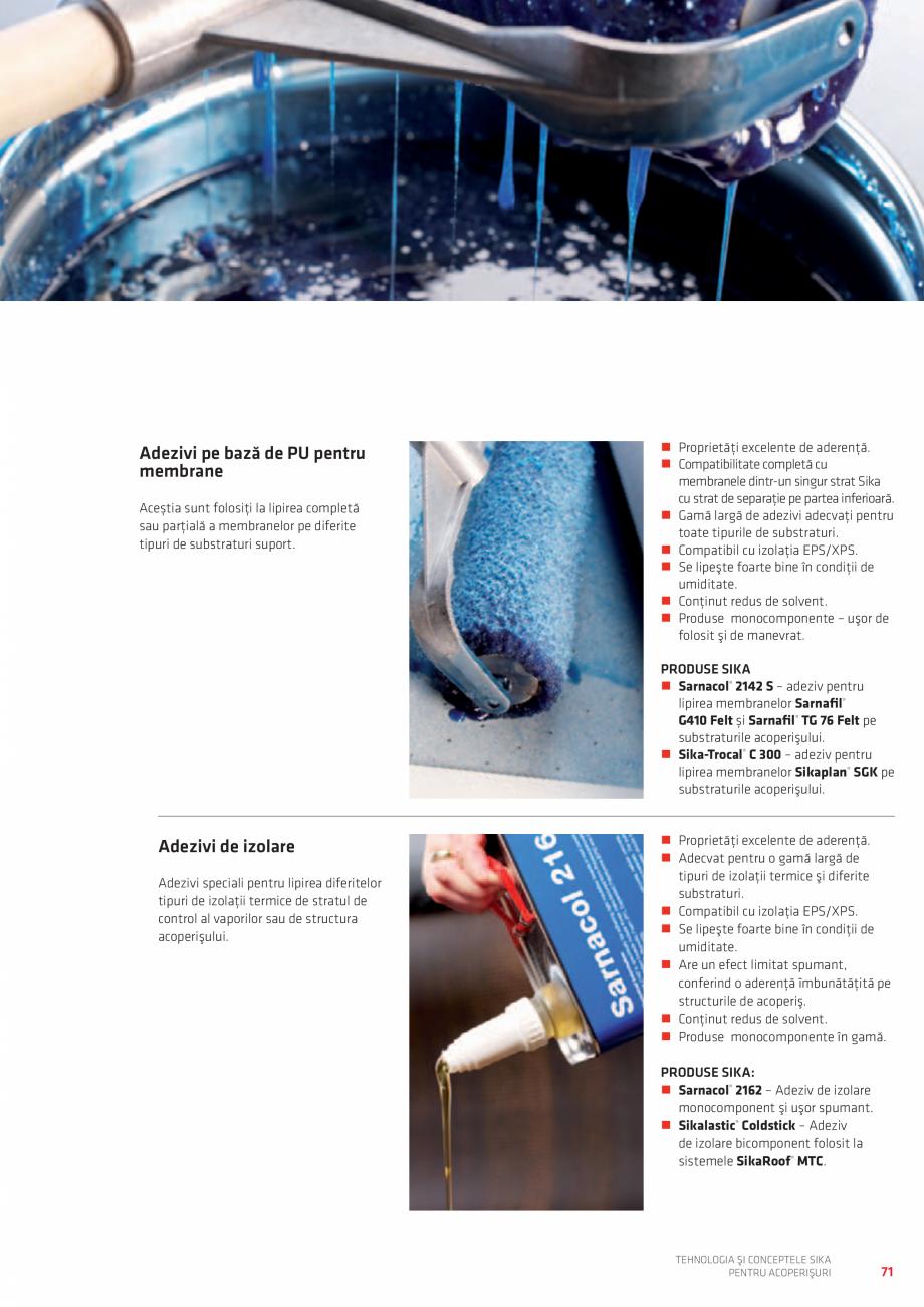 Pagina 71 - Tehnologia si conceptele SIKA pentru acoperisuri  Catalog, brosura Romana ă la foc a...