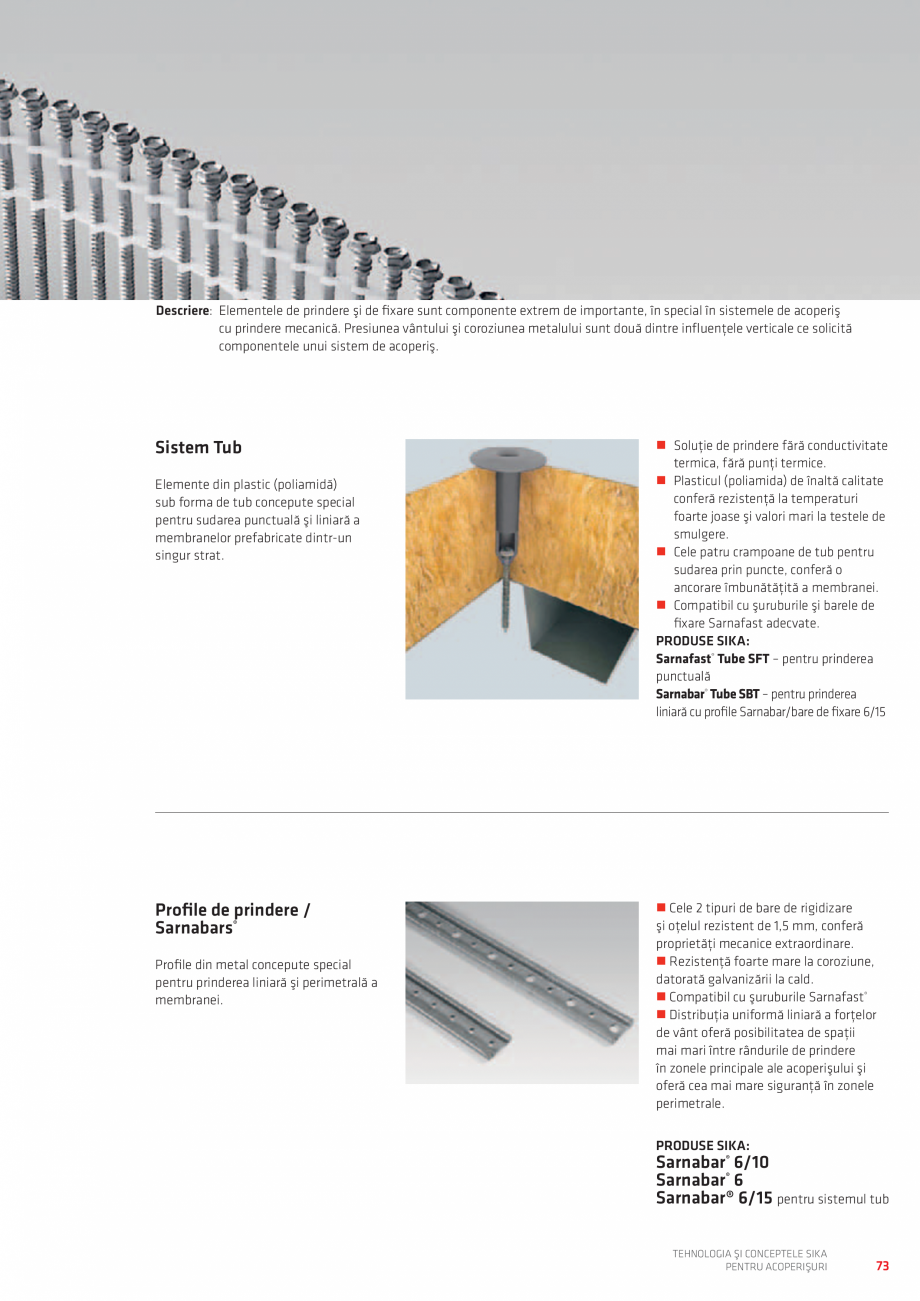 Pagina 73 - Tehnologia si conceptele SIKA pentru acoperisuri  Catalog, brosura Romana  role, chiar...