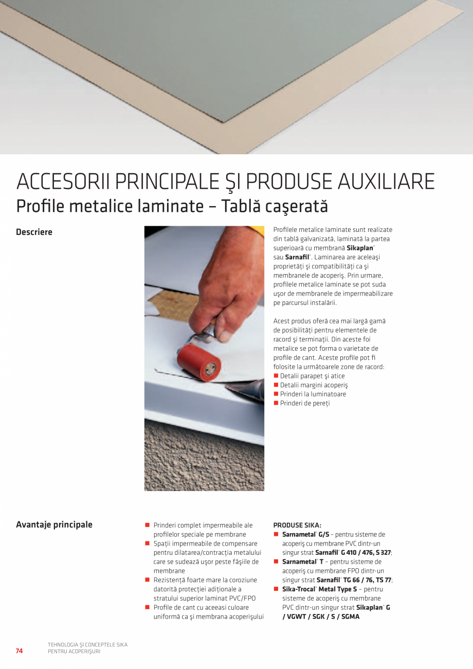 Pagina 74 - Tehnologia si conceptele SIKA pentru acoperisuri  Catalog, brosura Romana 2 S...