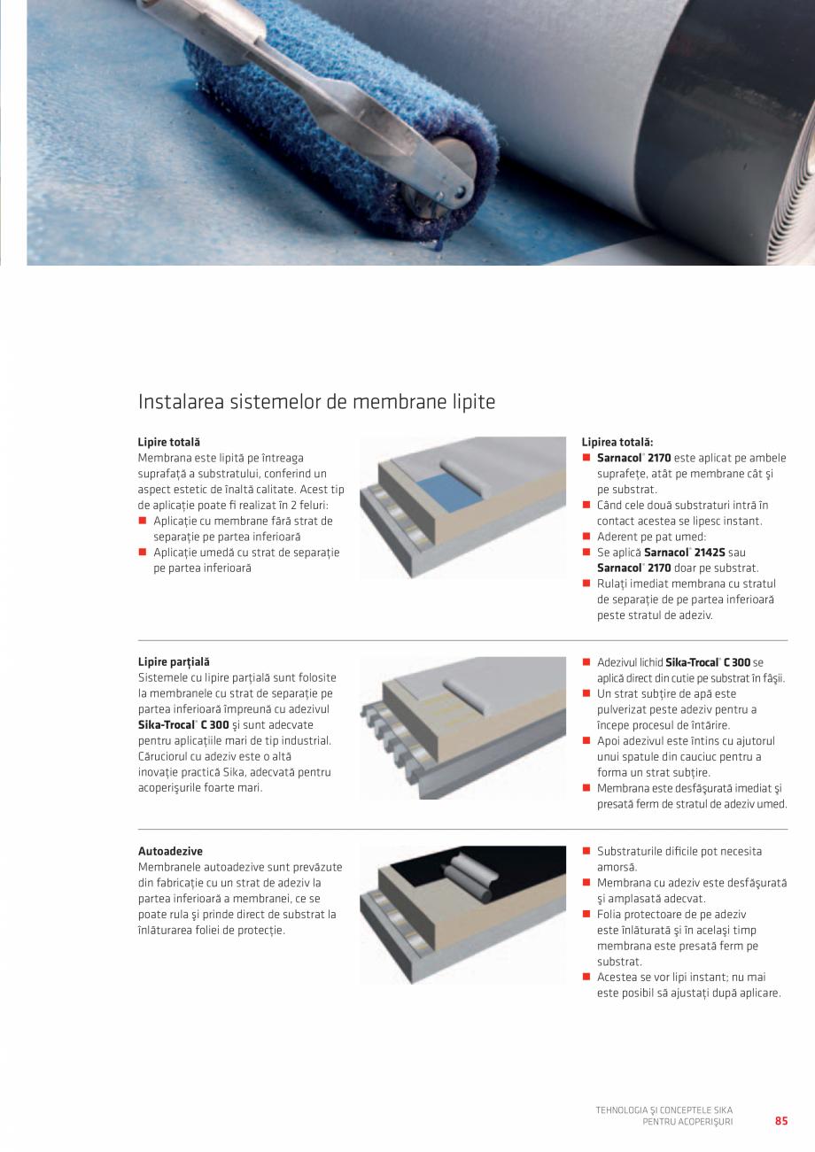 Pagina 85 - Tehnologia si conceptele SIKA pentru acoperisuri  Catalog, brosura Romana f® MTC...