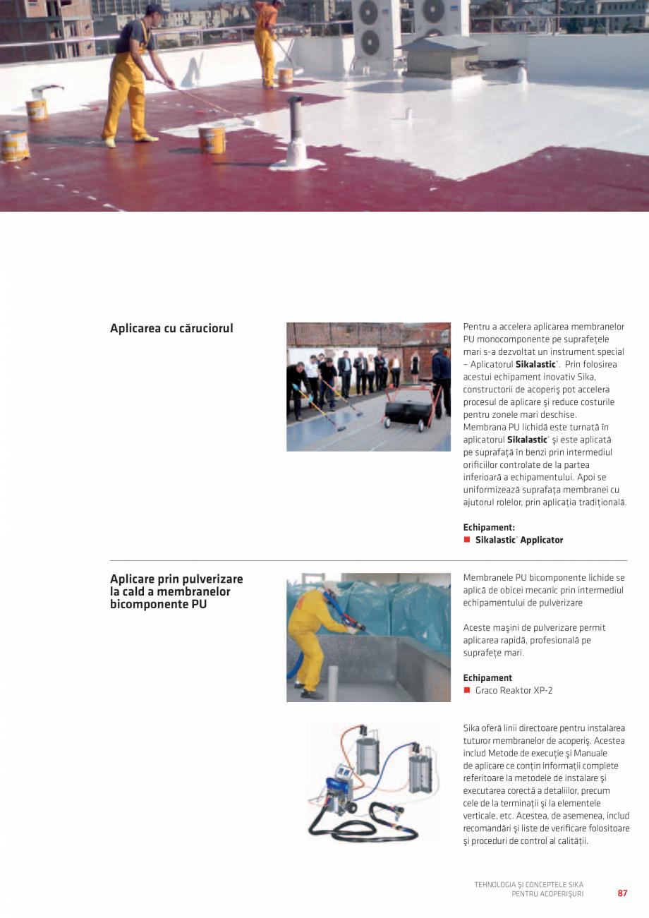 Pagina 87 - Tehnologia si conceptele SIKA pentru acoperisuri  Catalog, brosura Romana etc....