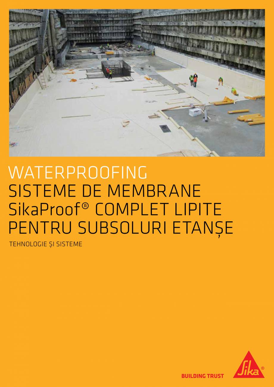 Pagina 1 - WATERPROOFING - Sisteme de membrane SikaProof® complet lipite pentru subsoluri etanse...