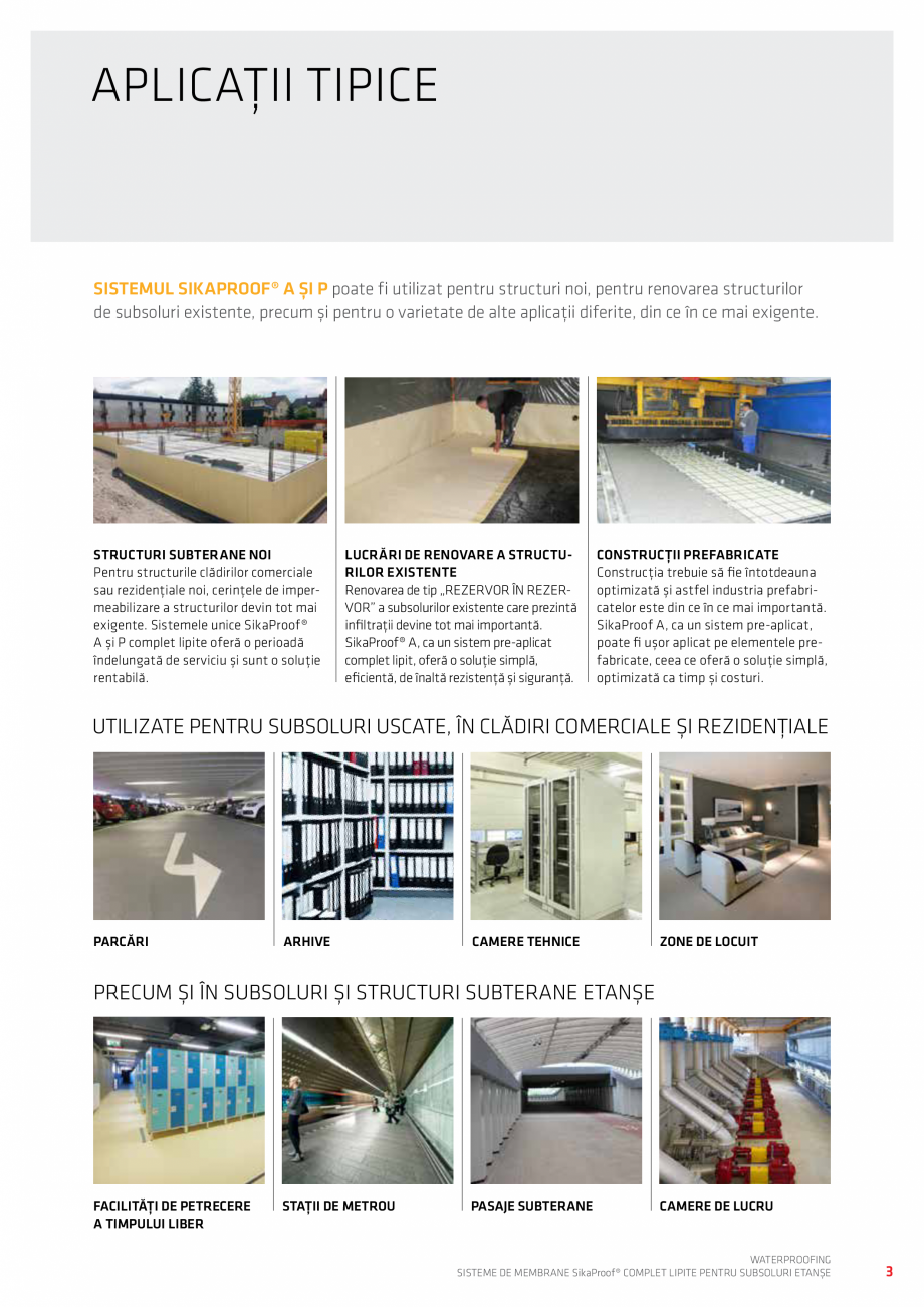 Pagina 3 - WATERPROOFING - Sisteme de membrane SikaProof® complet lipite pentru subsoluri etanse...