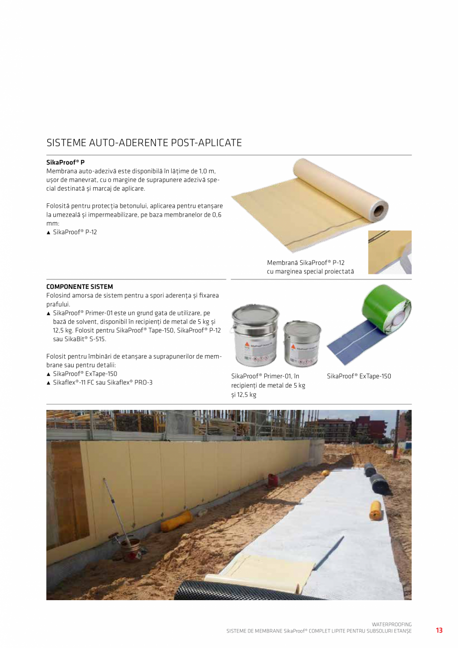Pagina 13 - WATERPROOFING - Sisteme de membrane SikaProof® complet lipite pentru subsoluri...