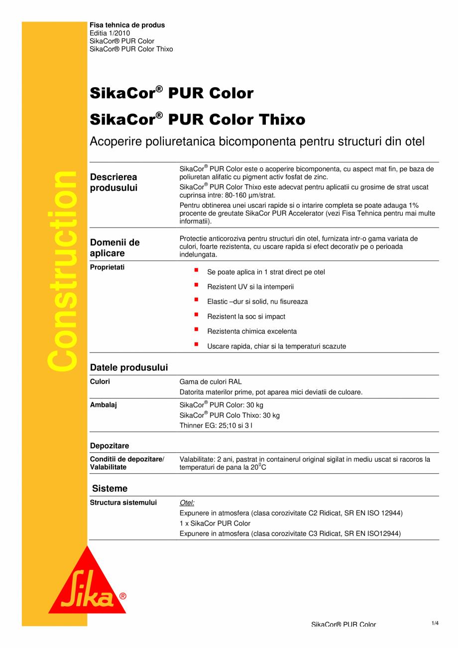 Pagina 1 - Acoperire poliuretanica bicomponenta pentru structuri din otel SIKA SikaCor® PUR...