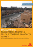 Sika at Work - SikaCeram Rixos Premium Hotels - Turkey SIKA - SikaTop®Seal-107 (Gri)
