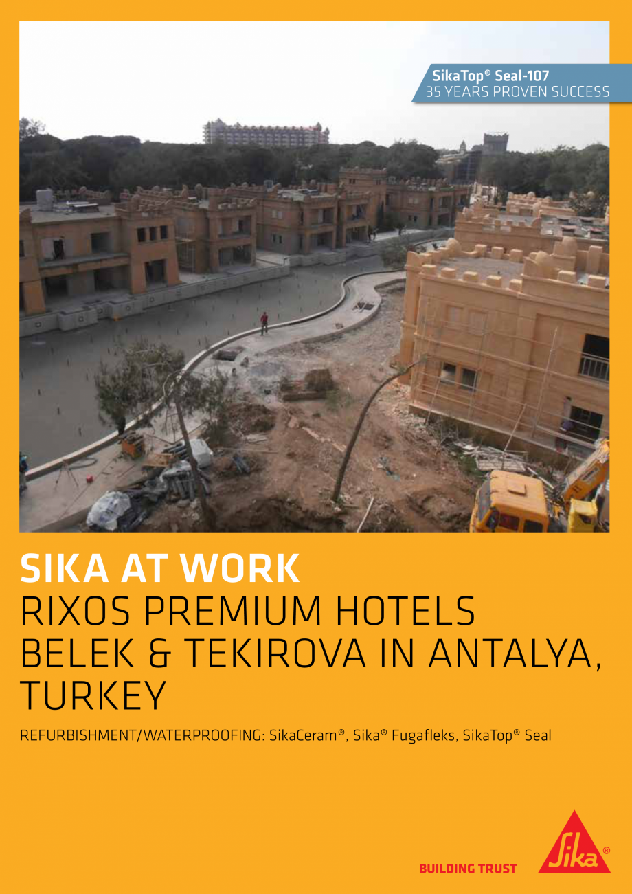 Pagina 1 - Sika at Work - SikaCeram Rixos Premium Hotels - Turkey SIKA SikaTop®Seal-107 Lucrari,...