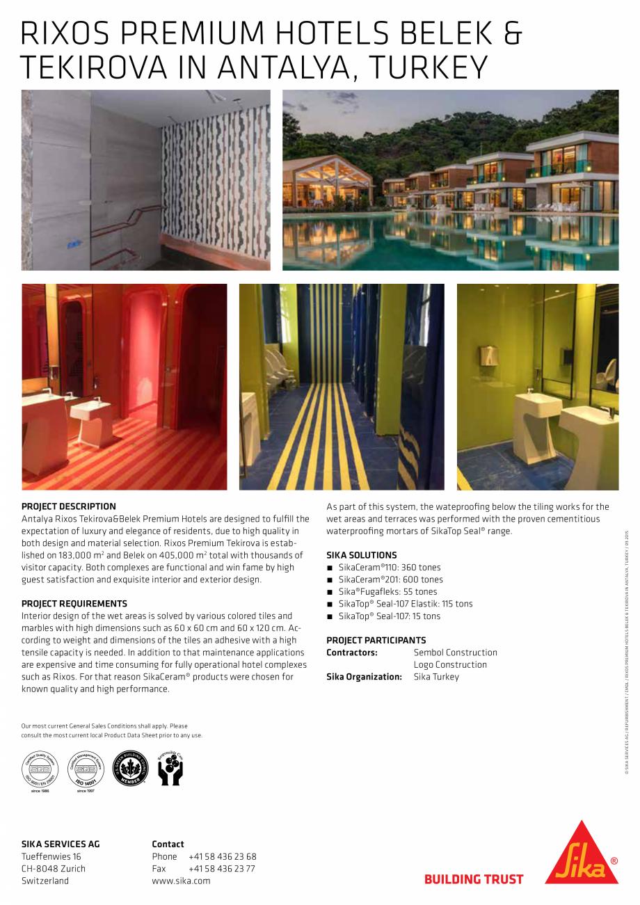 Pagina 2 - Sika at Work - SikaCeram Rixos Premium Hotels - Turkey SIKA SikaTop®Seal-107 Lucrari,...