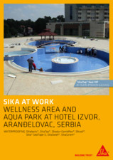 Sika at Work - Impermeabilizare Hotel Izvor - Arandelovac, Serbia SIKA
