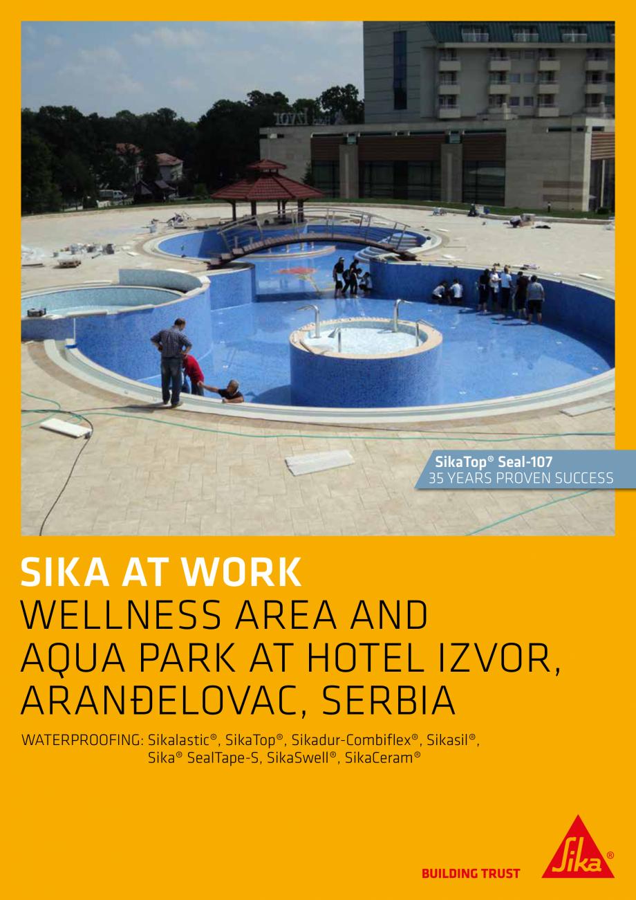 Pagina 1 - Sika at Work - Impermeabilizare Hotel Izvor - Arandelovac, Serbia SIKA Lucrari, proiecte ...