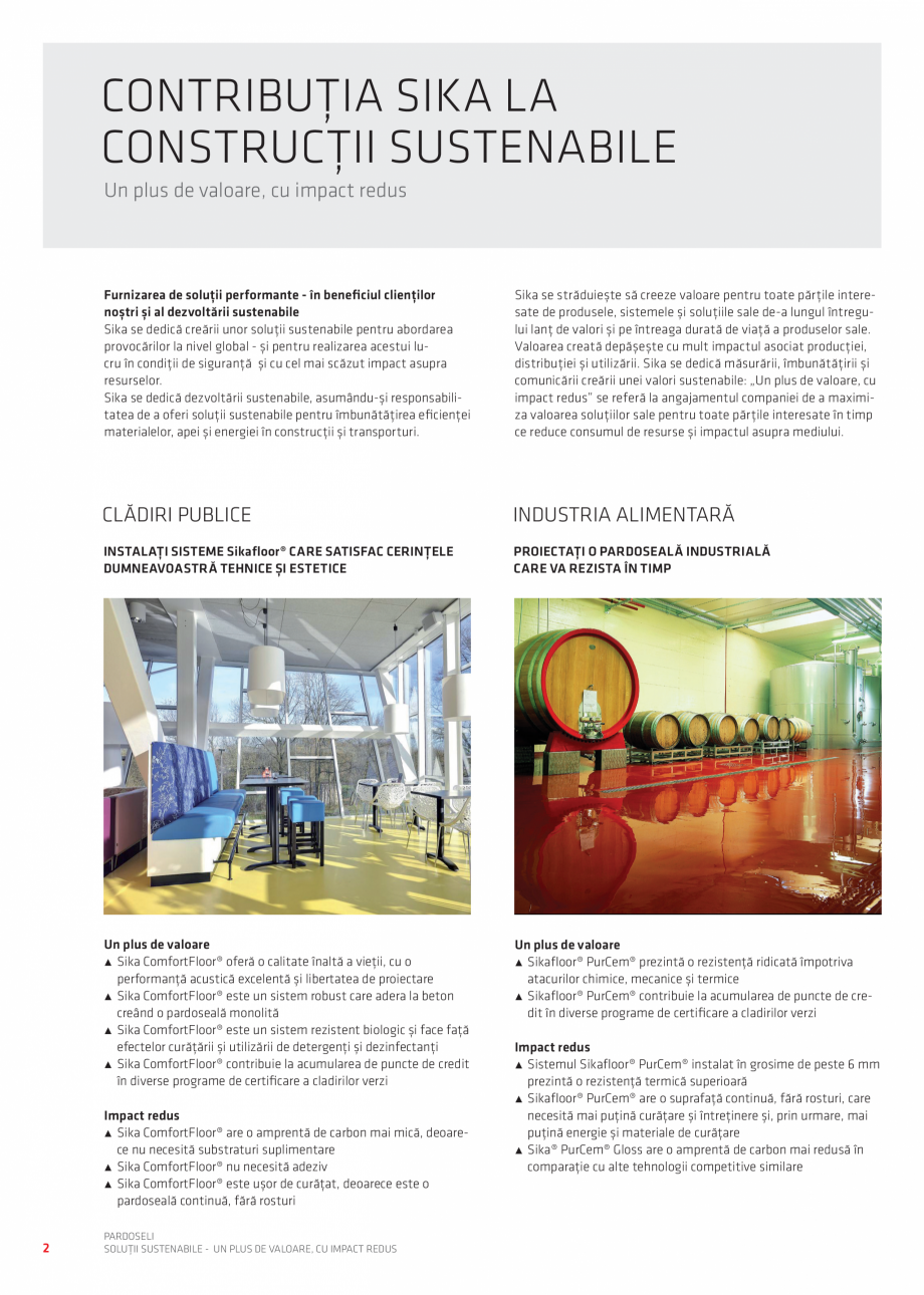 Pagina 2 - Pardoseli Sika - Solutii sustenabile un plus de valoare, impact redus SIKA Sikafloor®...