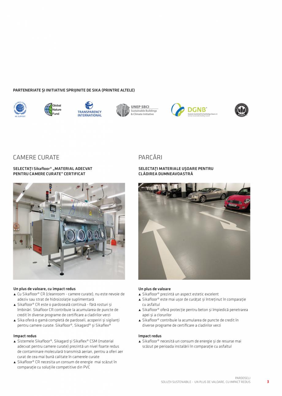 Pagina 3 - Pardoseli Sika - Solutii sustenabile un plus de valoare, impact redus SIKA Sikafloor®...