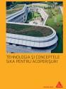 Tehnologia si conceptele Sika pentru acoperisuri