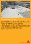 Sisteme pentru hidroizolarea structurilor subterane din beton / Membrane hidroizolante din PVC / SIKA Romania
