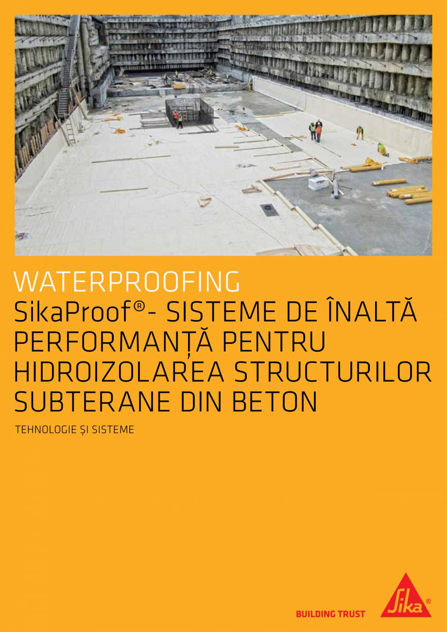 Pagina 1 - Sisteme pentru hidroizolarea structurilor subterane din beton SIKA Catalog, brosura...
