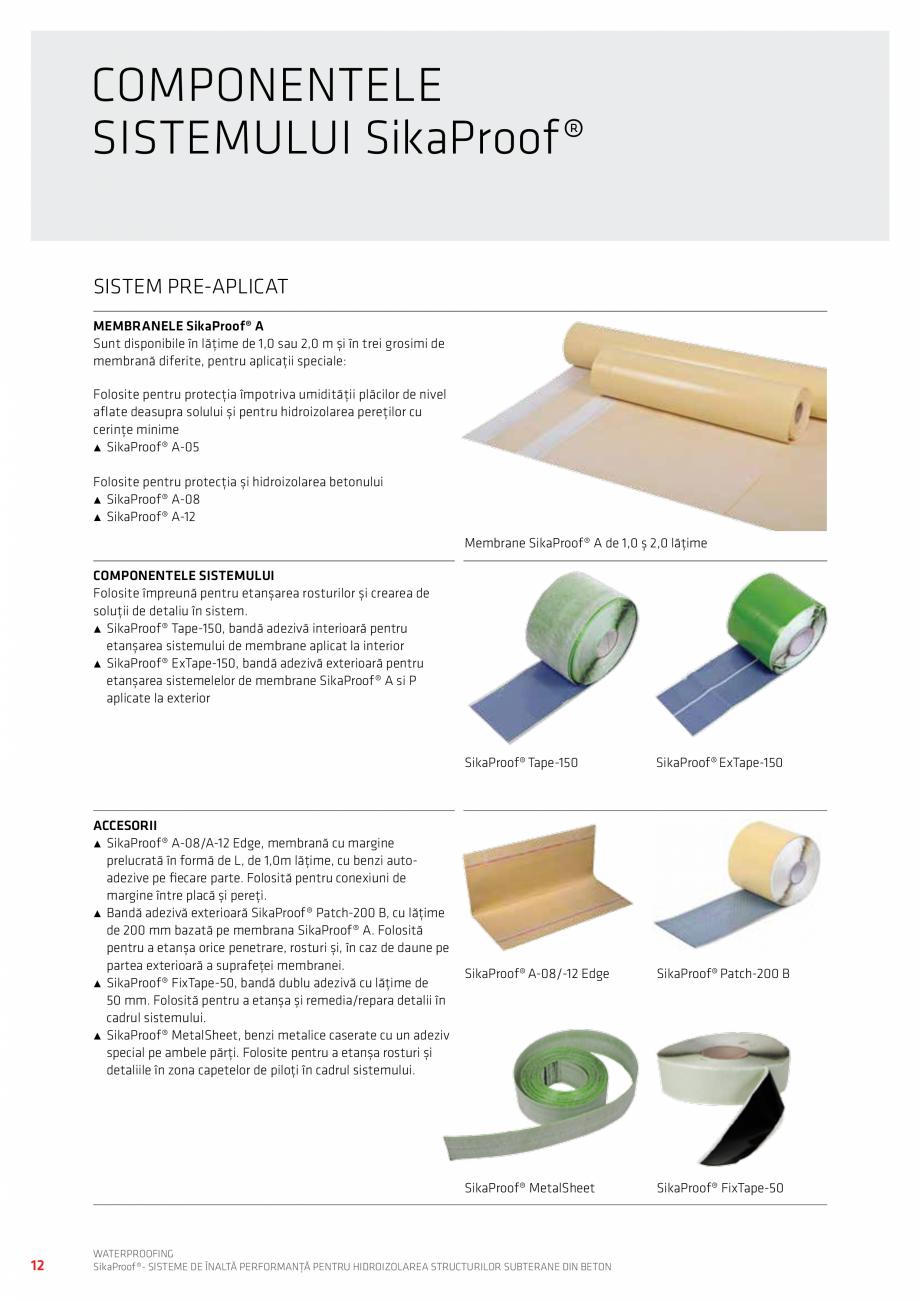 Pagina 12 - Sisteme pentru hidroizolarea structurilor subterane din beton SIKA Catalog, brosura...