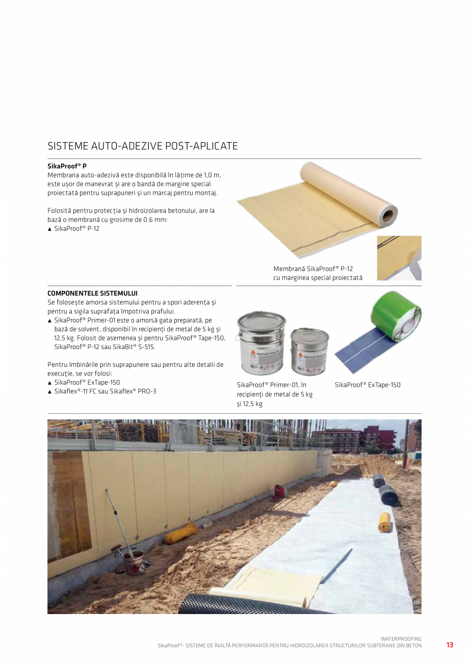 Pagina 13 - Sisteme pentru hidroizolarea structurilor subterane din beton SIKA Catalog, brosura...