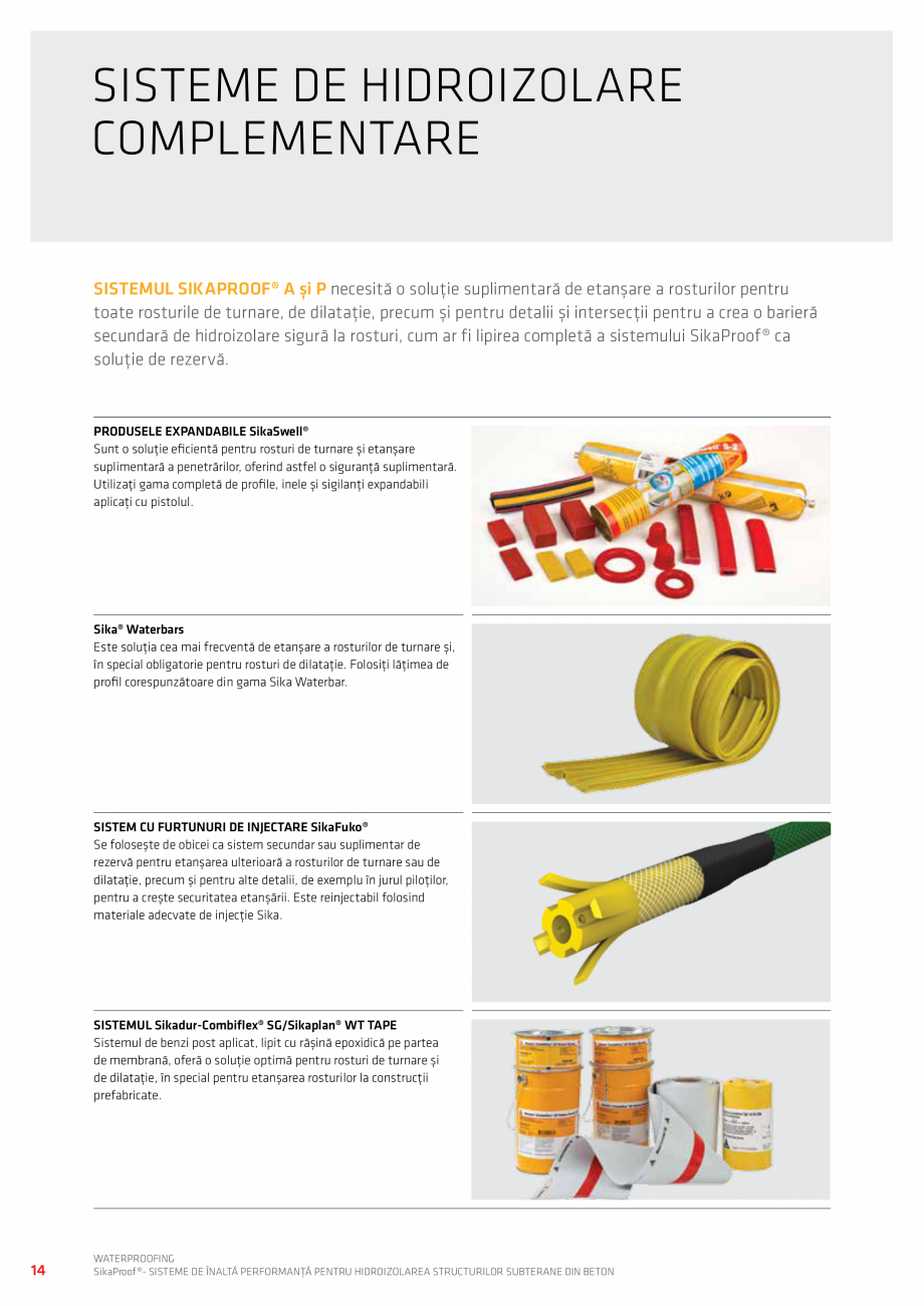 Pagina 14 - Sisteme pentru hidroizolarea structurilor subterane din beton SIKA Catalog, brosura...
